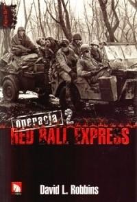 Okładka książki Operacja Red Ball Express. Tom 2