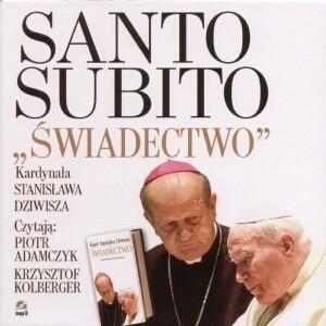Okładka książki Santo Subito świadectwo + dodatek