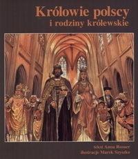 Okładka książki Królowie polscy i rodziny królewskie