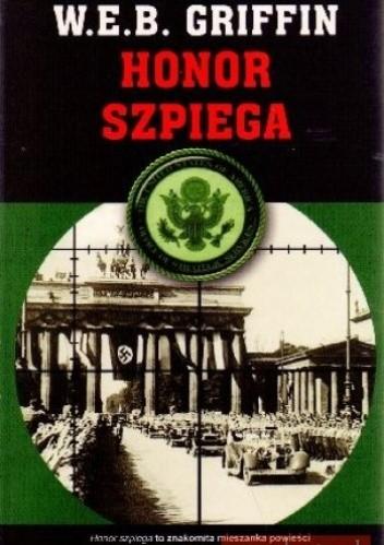 Okładka książki Honor szpiega. Tom III cyklu Więzy honoru