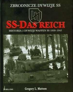 Okładka książki SS-Das Reich. Historia 2 Dywizji Waffen SS 1939-1945
