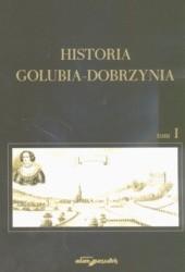 Okładka książki Historia Golubia-Dobrzynia Tom I
