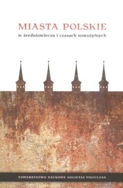 Okładka książki Miasta polskie w średniowieczu i czasach nowożytnych