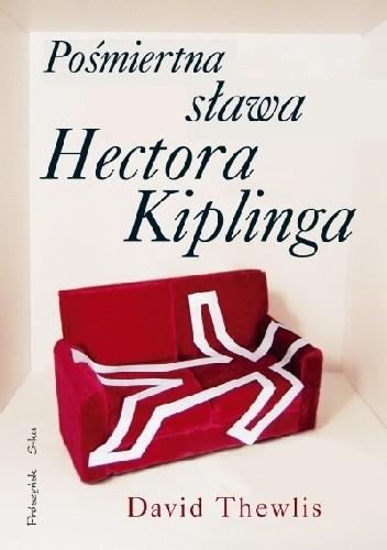 Okładka książki Pośmiertna sława Hectora Kiplinga