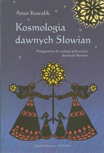 Okładka książki Kosmologia dawnych Słowian