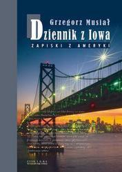 Okładka książki Dziennik z Iowa. Zapiski z Ameryki