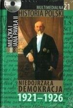 Okładka książki Multimedialna historia Polski  - TOM 21 - Niedojrzała demokracja 1921-1926