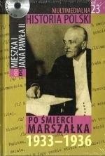 Okładka książki Multimedialna historia Polski - TOM 23 - Po śmierci marszałka 1933-1936