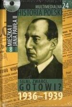 Okładka książki Multimedialna historia Polski - TOM 24 - Silni, zwarci, gotowi 1936-1939