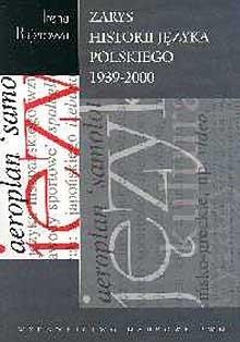 Okładka książki Zarys historii języka polskiego 1939-2000
