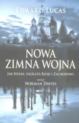 Okładka książki Nowa zimna wojna. Jak Kreml zagraża Rosji i Zachodowi