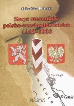 Okładka książki zarys stosunków polsko-czechosłowackich 1918-1933