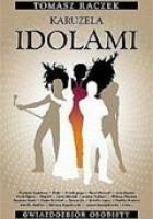 Karuzela z idolami : gwiazdozbiór osobisty
