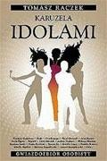 Okładka książki Karuzela z idolami : gwiazdozbiór osobisty