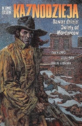 Okładka książki Kaznodzieja: Dawne dzieje: Święty od Morderców