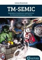 TM-Semic. Największe komiksowe wydawnictwo lat dziewięćdziesiątych w Polsce
