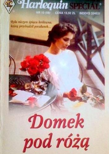 Okładka książki Domek pod różą
