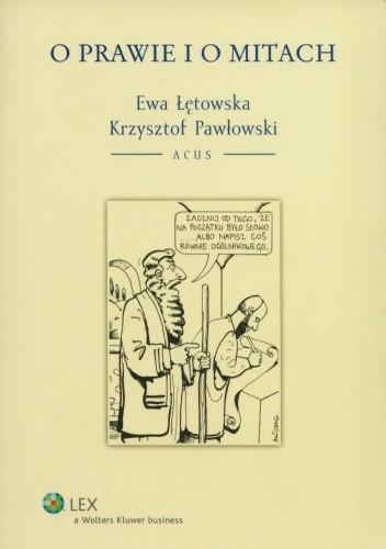 Okładka książki O prawie i o mitach
