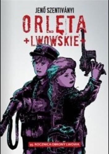 Okładka książki Orlęta Lwowskie