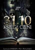 31.10 Księga Cieni, Halloween po polsku III