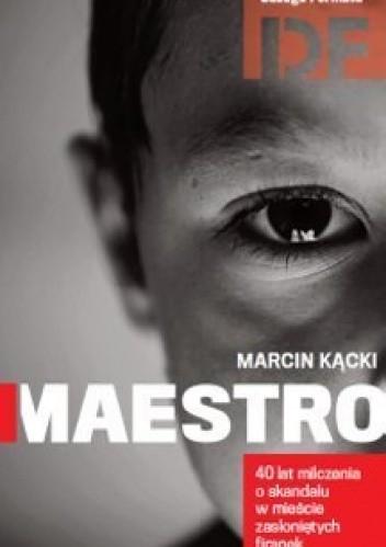 Okładka książki Maestro. Historia milczenia