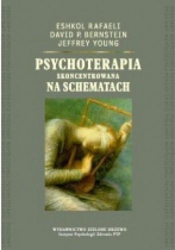 Okładka książki Psychoterapia skoncentrowana na schematach