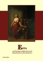 Edda, czyli księga religii dawnych Skandynawii mieszkańców