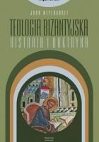 Teologia bizantyjska. Historia i doktryna