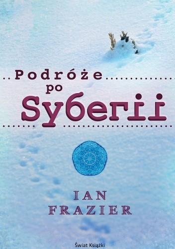 Okładka książki Podróże po Syberii