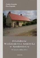 Działalność Wydawnictwa Armoryka w Sandomierzu