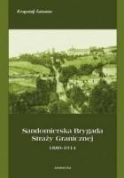 Sandomierska Brygada Straży Granicznej 1889-1914