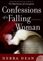 Confessions of a Falling Woman And Other Stories