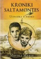 Kroniki Saltamontes. 1. Ucieczka z mroku