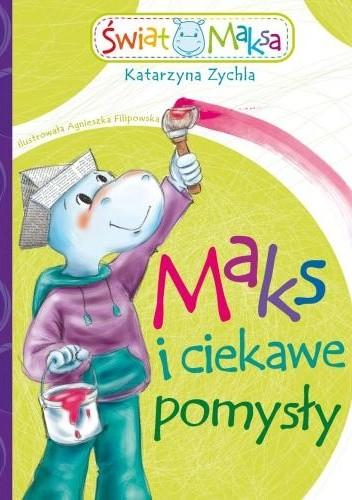 Okładka książki Maks i ciekawe pomysły