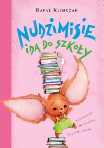 Okładka książki Nudzimisie idą do szkoły