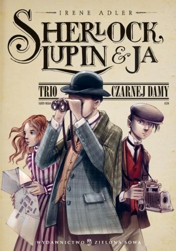 Okładka książki Sherlock, Lupin i ja