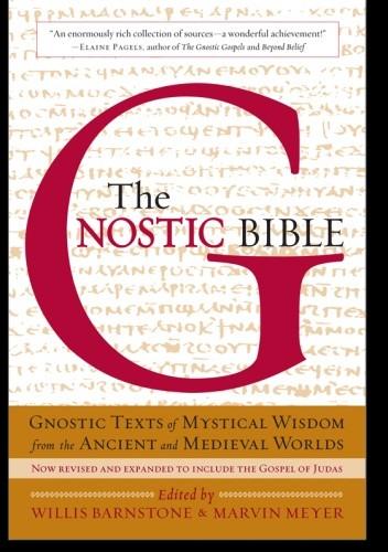 Okładka książki The Gnostic Bible: Revised and Expanded Edition