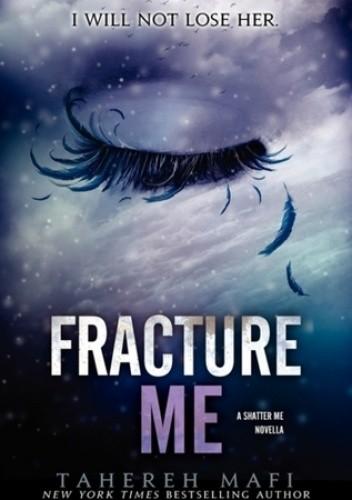 Okładka książki Fracture Me
