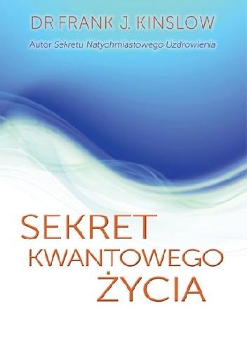 Okładka książki Sekret kwantowego życia