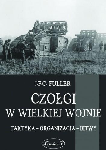 Okładka książki Czołgi w Wielkiej Wojnie
