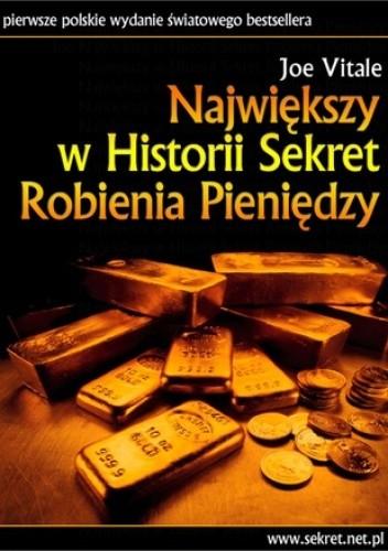 Okładka książki Największy w historii sekret robienia pieniędzy