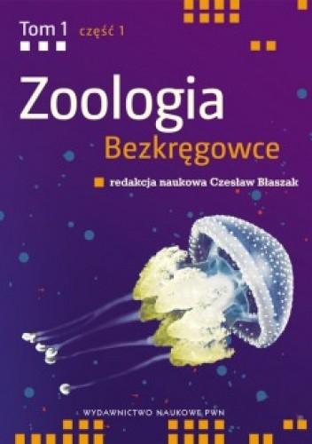 Okładka książki Zoologia t. I Bezkręgowce cz. I Nibytkankowce-pseudojamowce