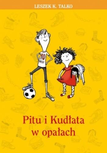 Okładka książki Pitu i Kudłata w opałach