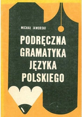 Okładka książki Podręczna gramatyka języka polskiego