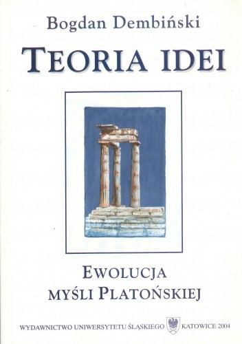 Okładka książki Teoria idei : ewolucja myśli Platońskiej