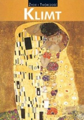 Okładka książki KLIMT Życie i twórczość