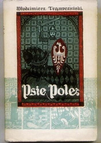 Okładka książki Psie Pole