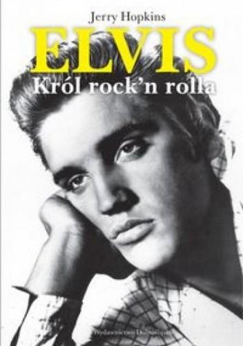 Okładka książki Elvis. Król Rock'n'Rolla.