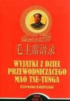 Wyjątki z dzieł Przewodniczącego Mao Tse-Tunga (Czerwona książeczka)