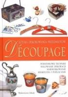 Decoupage: sztuka dekorowania przedmiotów